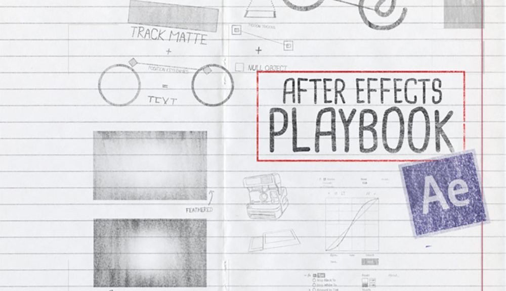 The After Effects Playbook: 25 Tips and Tricks to Improve Your Workflow