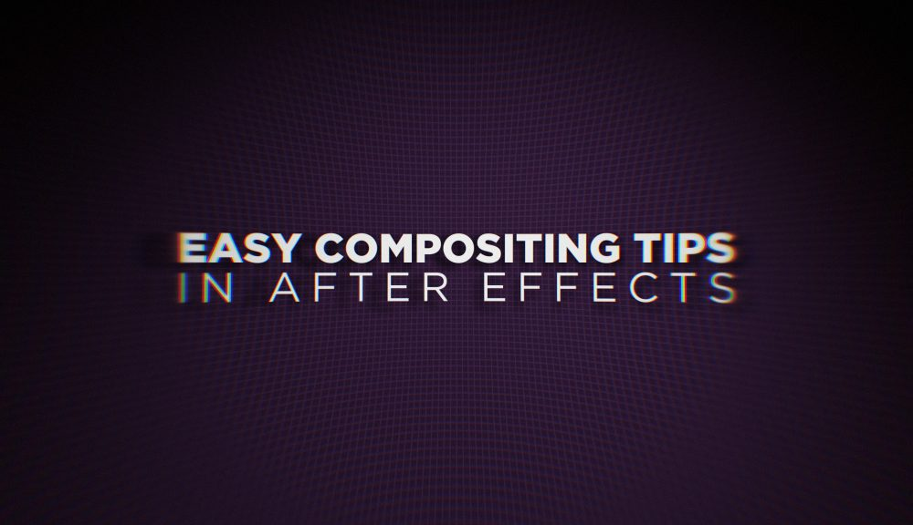 Easy Compositing in After Effects