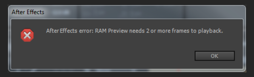 After effects Errors and How to Fix Them: Ram Preview Needs 2 or More