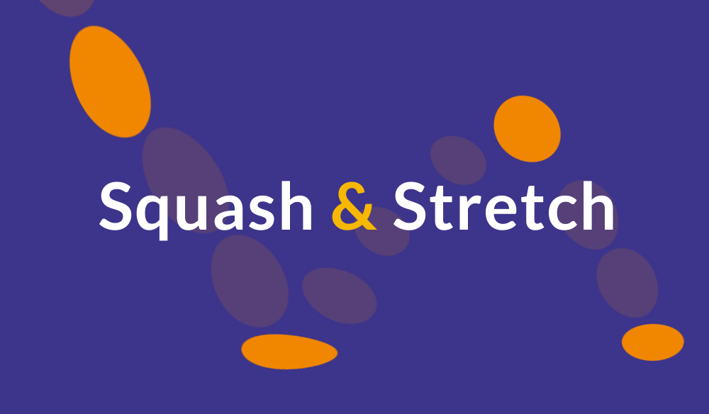 Squash and Stretch Featured Image 2